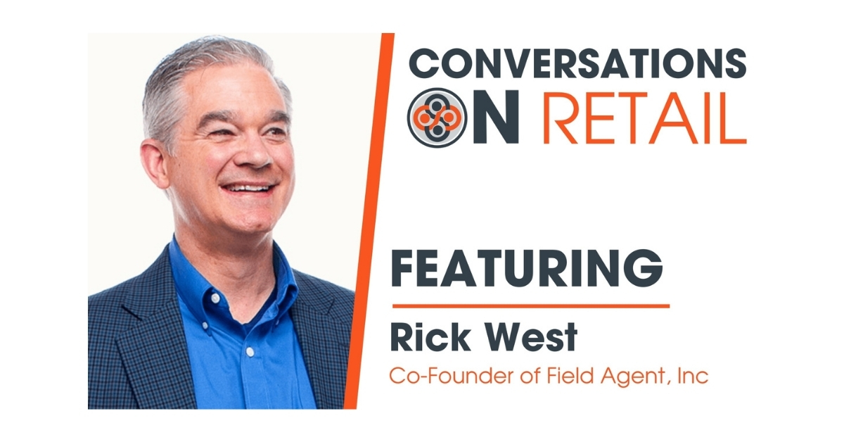 Rick West – Co-Founder & CEO, Field Agent